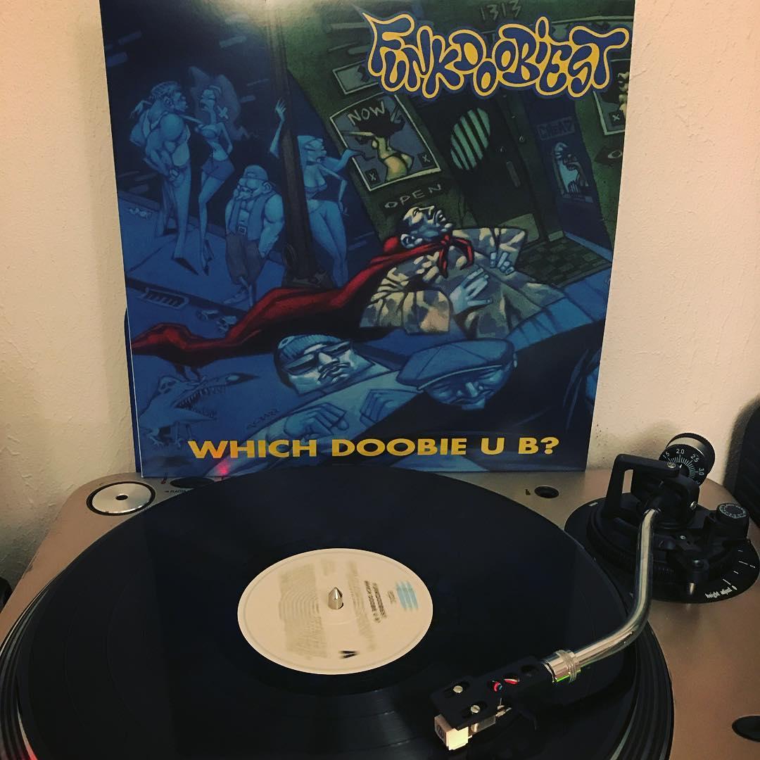 Which Doobie U B? #FunkDoobiest #Vinyl #NowSpinning #OnMyTurntable #HipHop #33rpm #1993 #Reissue2017